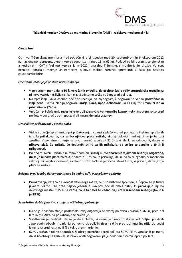 Trženjski monitor Društva za marketing Slovenije (DMS): raziskava med potrošnikiO raziskaviOsmi val Trženjskega monitorja ...