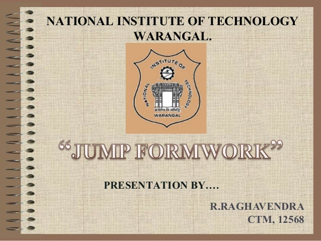NATIONAL INSTITUTE OF TECHNOLOGY           WARANGAL.       PRESENTATION BY….                      R.RAGHAVENDRA           ...