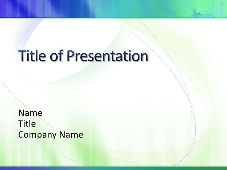 Title of Presentation<br />Name<br />Title<br />Company Name<br />