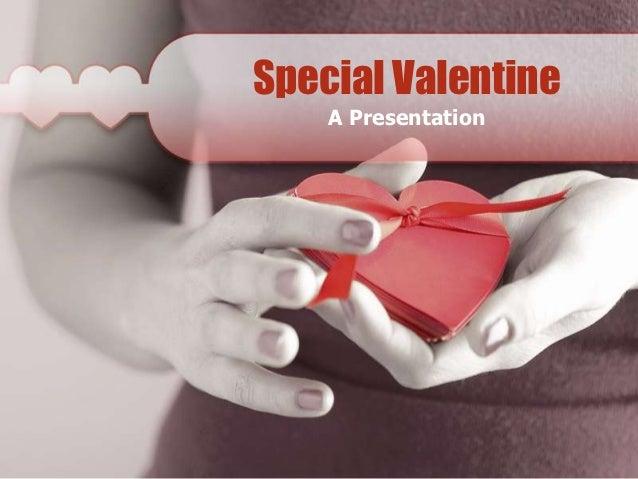 Special Valentine    A Presentation