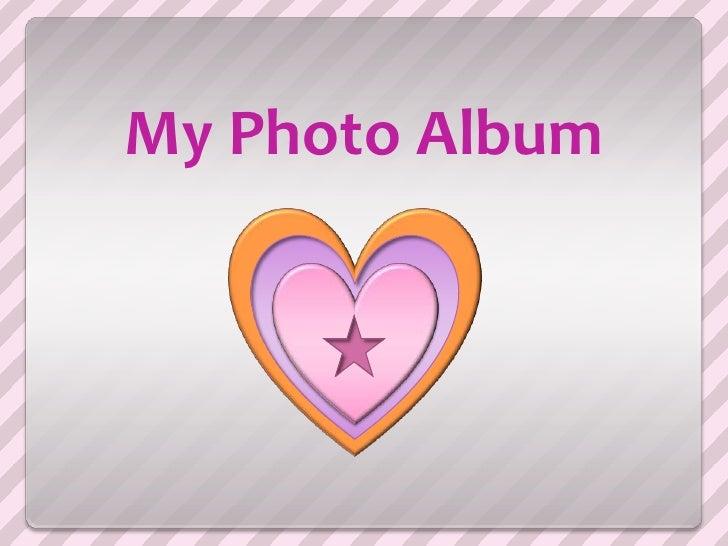 My Photo Album<br />