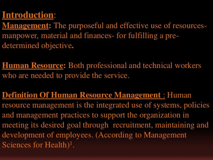 significance of human resource management in Human resource management (hrm) is of key and strategic importance to the project-oriented organization every time a new project or program is started, the human resource (hr) configuration of the organization changes.
