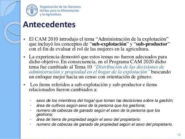 """Antecedentes  El CAM 2010 introdujo el tema """"Administración de la explotación"""" que incluyó los conceptos de """"sub-explotac..."""