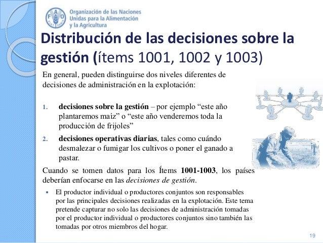 Distribución de las decisiones sobre la gestión (ítems 1001, 1002 y 1003) En general, pueden distinguirse dos niveles dife...