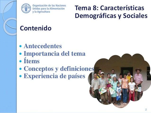 Contenido  Antecedentes  Importancia del tema  Ítems  Conceptos y definiciones  Experiencia de países 2 Tema 8: Carac...