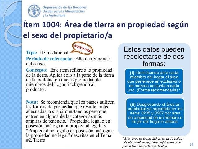 Ítem 1004: Área de tierra en propiedad según el sexo del propietario/a Tipo: Ítem adicional. Período de referencia: Año de...