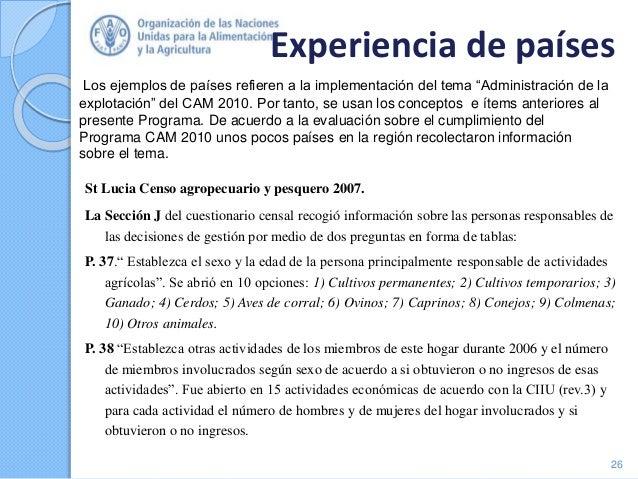 Experiencia de países St Lucia Censo agropecuario y pesquero 2007. La Sección J del cuestionario censal recogió informació...