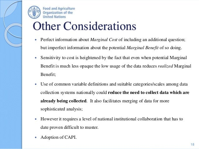 Other Considerations  Perfect information about Marginal Cost of including an additional question; but imperfect informat...