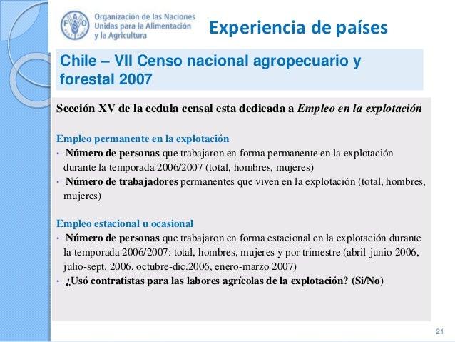 Experiencia de países Sección XV de la cedula censal esta dedicada a Empleo en la explotación Empleo permanente en la expl...