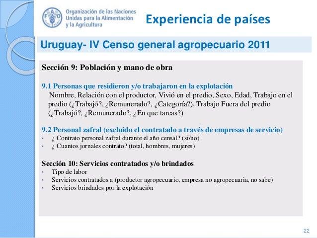 Experiencia de países Sección 9: Población y mano de obra 9.1 Personas que residieron y/o trabajaron en la explotación Nom...