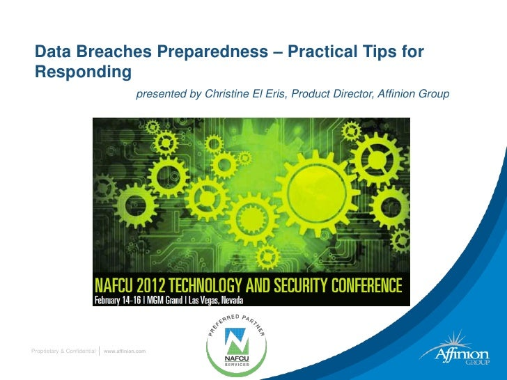 Data Breaches Preparedness – Practical Tips for Responding                                         presented by Christine ...