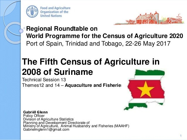 Regional Roundtable on World Programme for the Census of Agriculture 2020 Port of Spain, Trinidad and Tobago, 22-26 May 20...