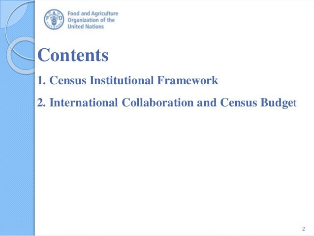 Contents 1. Census Institutional Framework 2. International Collaboration and Census Budget 2
