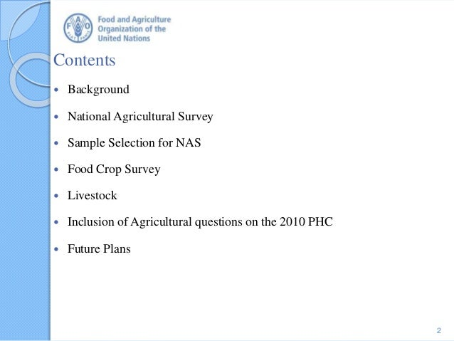 Contents  Background  National Agricultural Survey  Sample Selection for NAS  Food Crop Survey  Livestock  Inclusion...