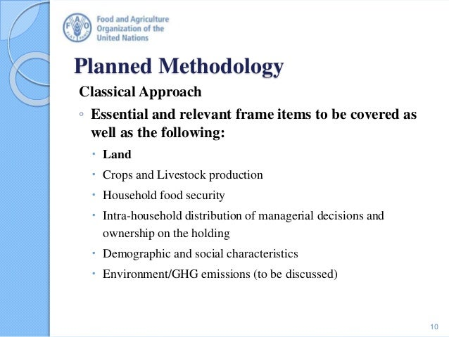 Planned Methodology Classical Approach ◦ Essential and relevant frame items to be covered as well as the following:  Land...