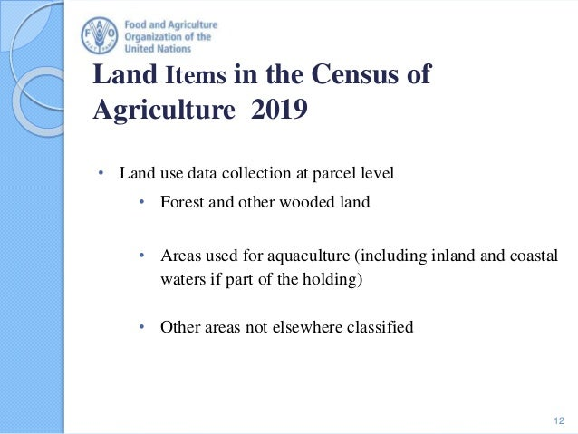 • Land use data collection at parcel level • Forest and other wooded land • Areas used for aquaculture (including inland a...
