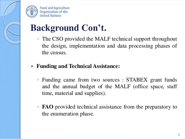 Background Con't. ◦ The CSO provided the MALF technical support throughout the design, implementation and data processing ...