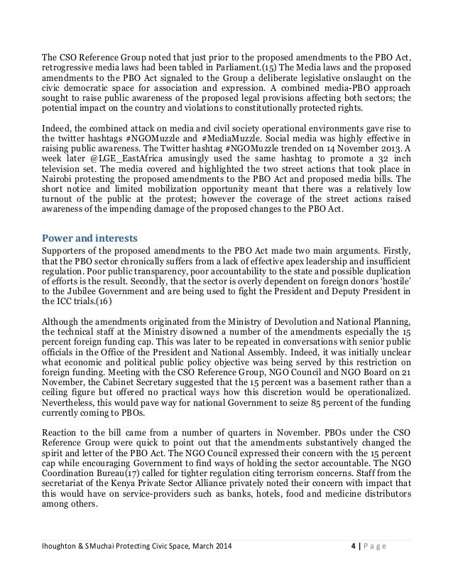 Ihoughton & SMuchai Protecting Civic Space, March 2014 4 | P a g e The CSO Reference Group noted that just prior to the pr...