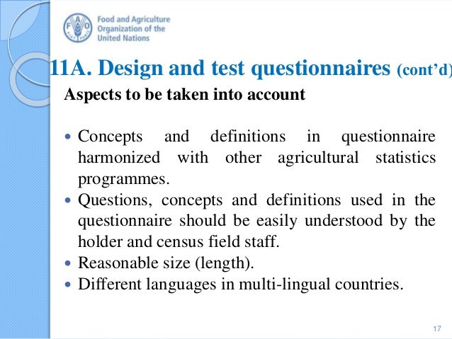 11A. Design and test questionnaires (cont'd) Aspects to be taken into account  Concepts and definitions in questionnaire ...