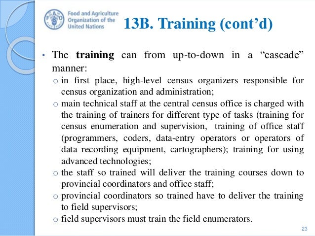 """13B. Training (cont'd) • The training can from up-to-down in a """"cascade"""" manner: o in first place, high-level census organ..."""