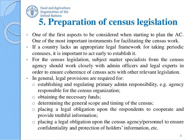 5. Preparation of census legislation • One of the first aspects to be considered when starting to plan the AC. One of the ...