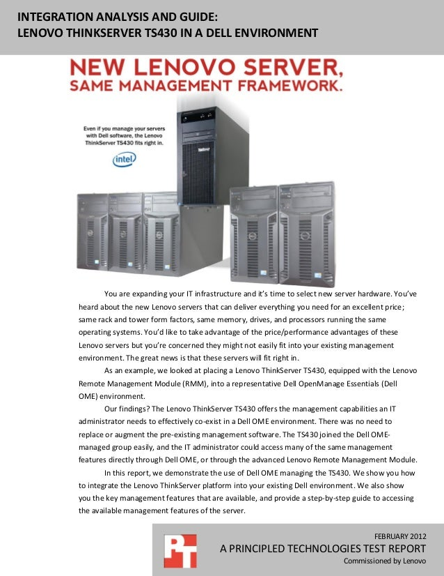 INTEGRATION ANALYSIS AND GUIDE:LENOVO THINKSERVER TS430 IN A DELL ENVIRONMENT                 You are expanding your IT in...