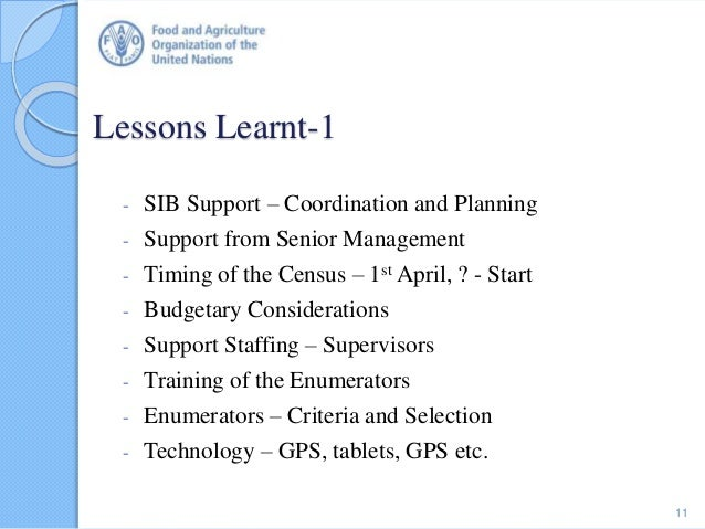 Lessons Learnt-1 - SIB Support – Coordination and Planning - Support from Senior Management - Timing of the Census – 1st A...