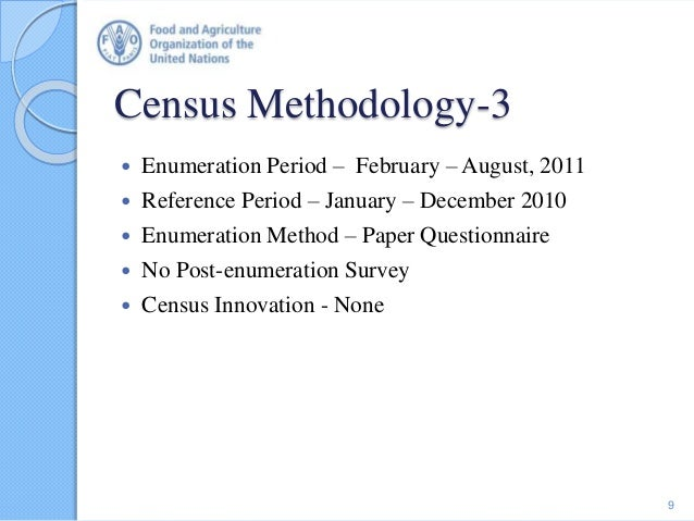 Census Methodology-3  Enumeration Period – February – August, 2011  Reference Period – January – December 2010  Enumera...