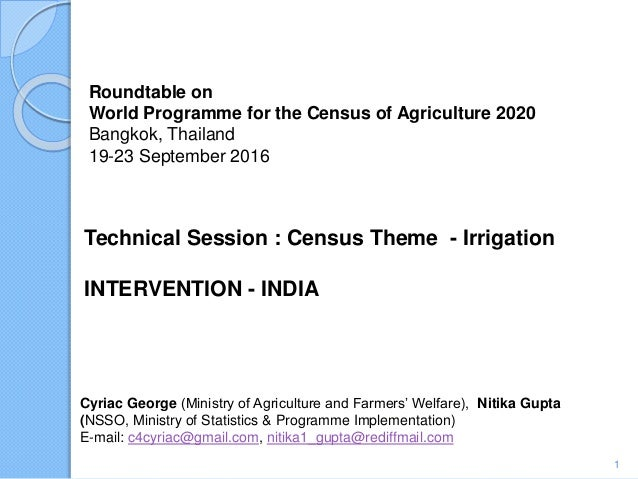 Roundtable on World Programme for the Census of Agriculture 2020 Bangkok, Thailand 19-23 September 2016 Cyriac George (Min...
