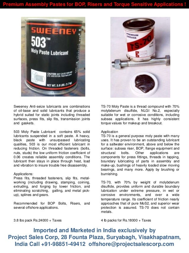 Sweeney Anti-seize lubricants are combinations of oil-base and solid lubricants that produce a hybrid suited for static jo...