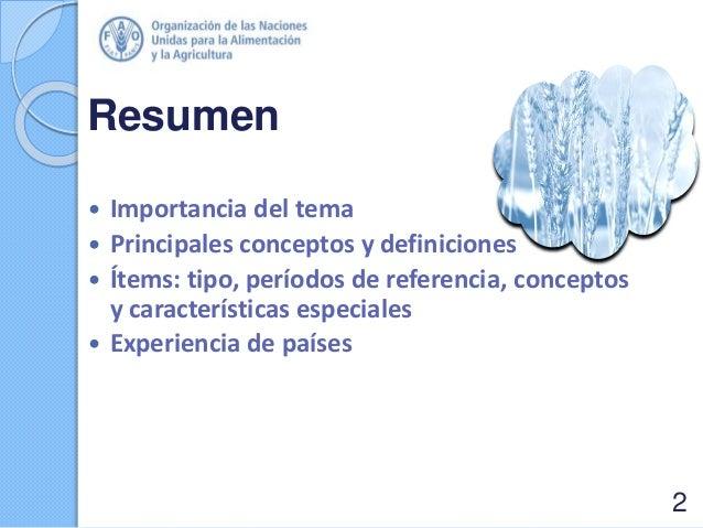 Resumen  Importancia del tema  Principales conceptos y definiciones  Ítems: tipo, períodos de referencia, conceptos y c...