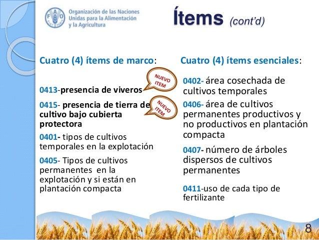 Cuatro (4) ítems de marco: 0402- área cosechada de cultivos temporales 0406- área de cultivos permanentes productivos y no...