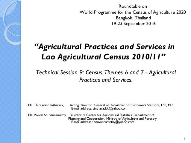Roundtable on World Programme for the Census of Agriculture 2020 Bangkok, Thailand 19-23 September 2016 Mr. Thipsavanh Int...