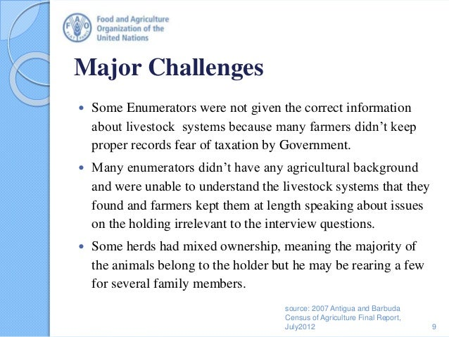 Major Challenges  Some Enumerators were not given the correct information about livestock systems because many farmers di...