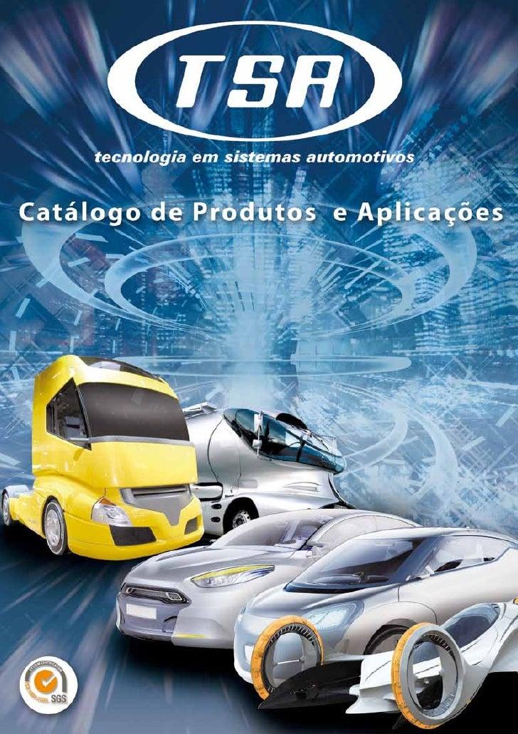Especializada na fabricação de sensores de nível de combustível, a TSA é uma empresa sediada no município de Itu - SP, ond...