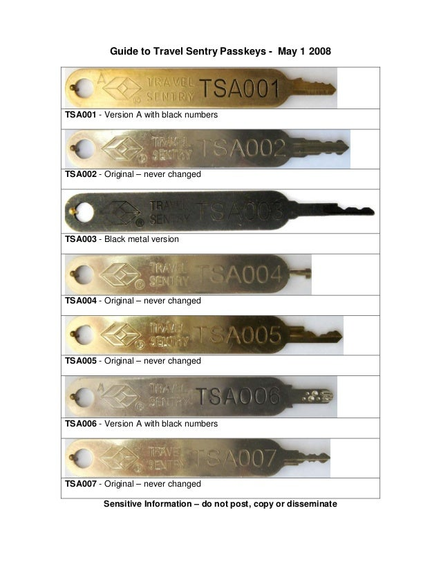 Guide to Travel Sentry Passkeys - May 1 2008 TSA001 - Version A with black numbers TSA002 - Original – never changed TSA00...