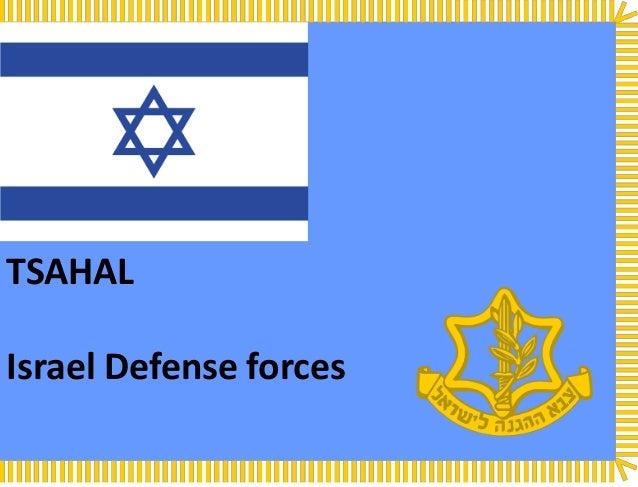 TSAHAL  Israel Defense forces