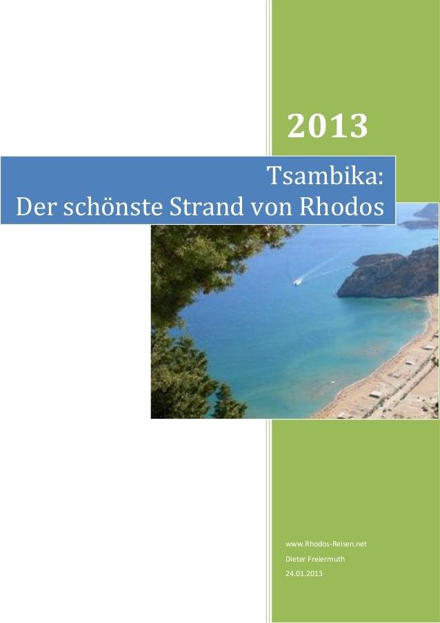 2013                     Tsambika:Der schönste Strand von Rhodos                     www.Rhodos-Reisen.net                ...