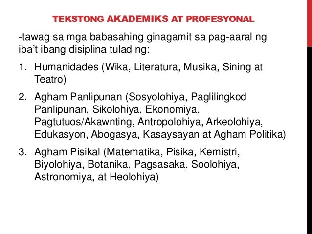 tekstong pang agham Kahulugan ng tekstong akademiko at propesyonal guest24760797 professional statement, sample 03back to top i first became interested in statistics the summer after my sophomore year.