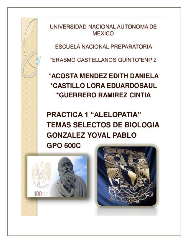 """UNIVERSIDAD NACIONAL AUTONOMA DE MEXICO ESCUELA NACIONAL PREPARATORIA """"ERASMO CASTELLANOS QUINTO""""ENP 2 *ACOSTA MENDEZ EDIT..."""