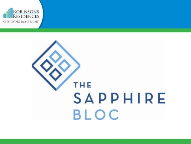 VICINITY MAP  The Sapphire Bloc is located within the pedestrian-friendly Ortigas Center buisiness district, bounded by On...