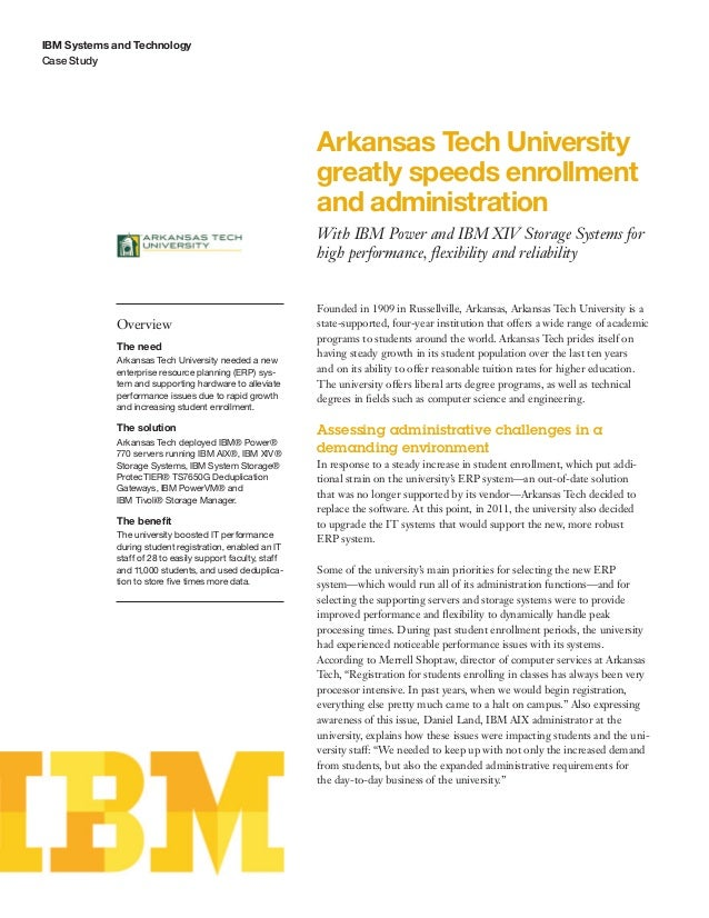 Arkansas Tech University greatly speeds enrollment and administration With IBM Power and IBM XIV Storage Systems