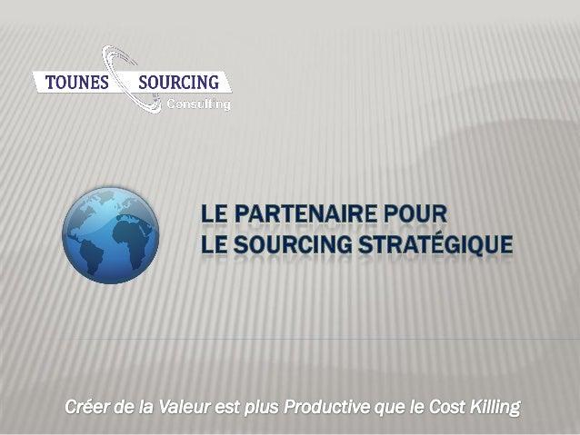 CONTENT Contexte A Propos de Nous Nos Services Contactez Nous 24/03/2014 2 Tounes Sourcing Consulting © 2014