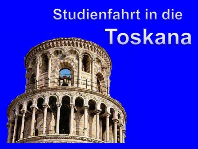 Was macht die Faszination Toskana aus ?           Die Landschaft                            Die Städte          Die Archit...