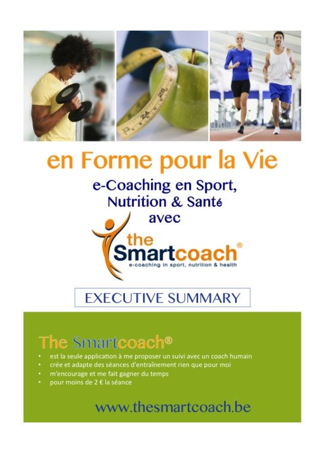 2   SA  Sport-‐0-‐Top   Confidentiel   20/10/2015         Executive summary – the Smartcoach I. Informat...