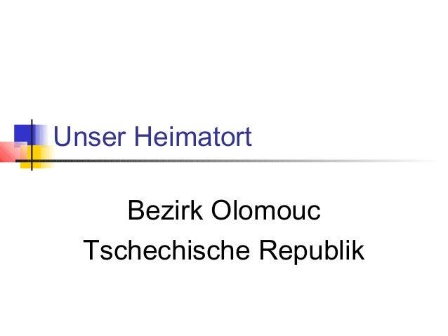 Unser Heimatort Bezirk Olomouc Tschechische Republik