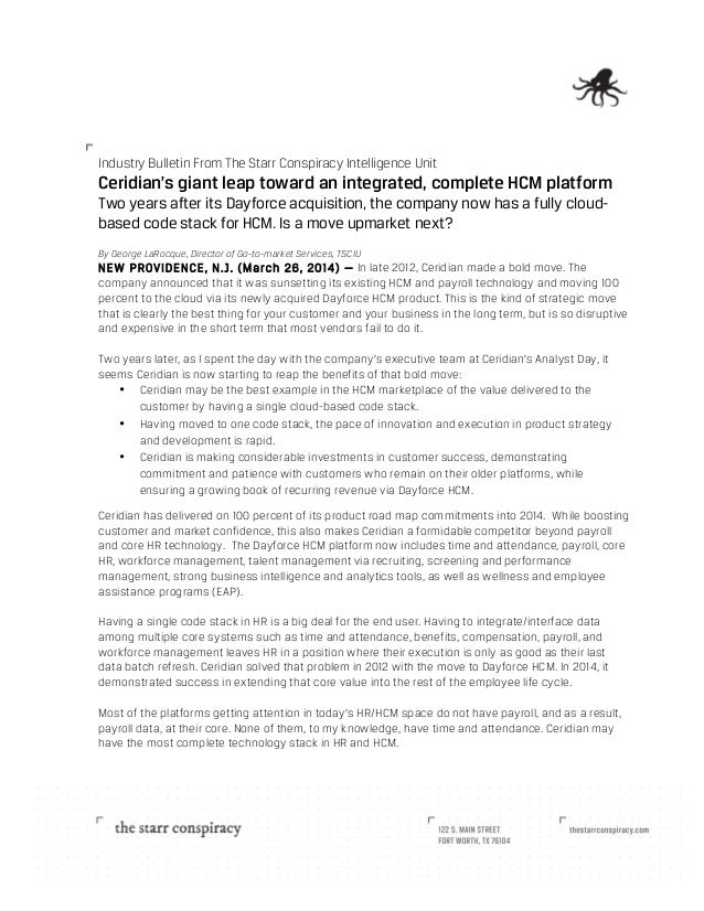 Industry Bulletin From The Starr Conspiracy Intelligence Unit Ceridian's giant leap toward an integrated, complete ...