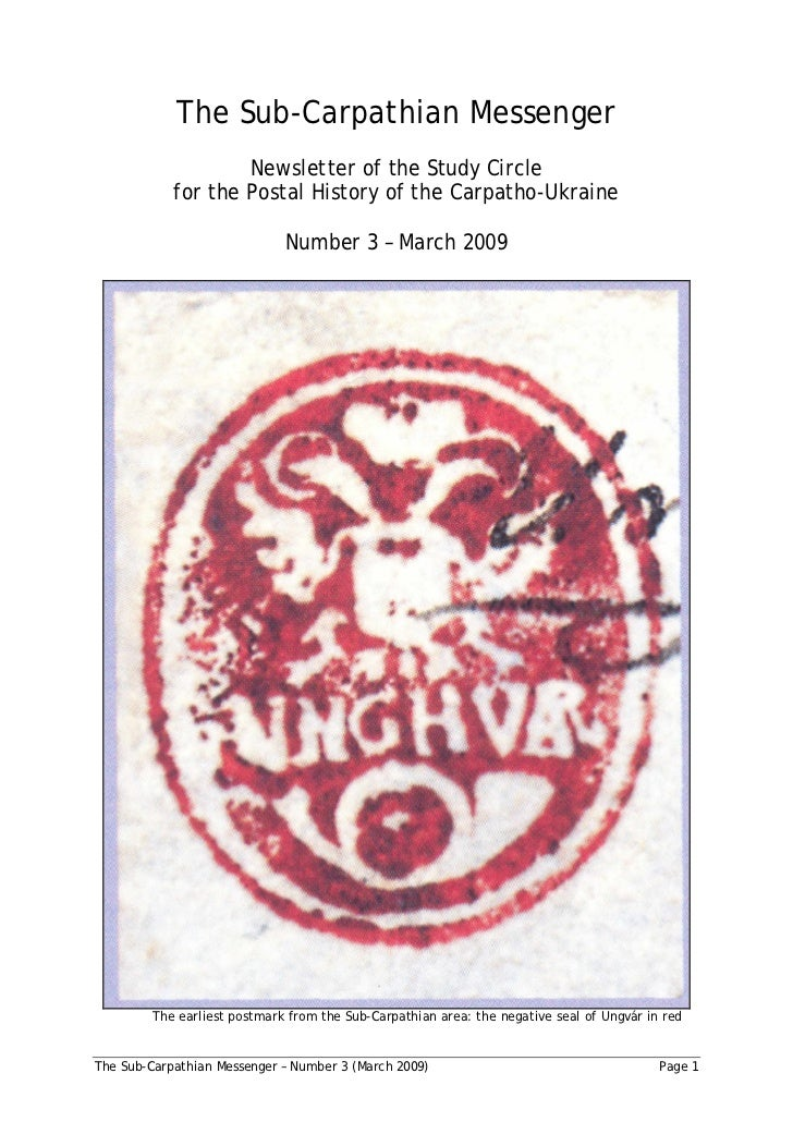 The Sub-Carpathian Messenger                    Newsletter of the Study Circle            for the Postal History of the Ca...
