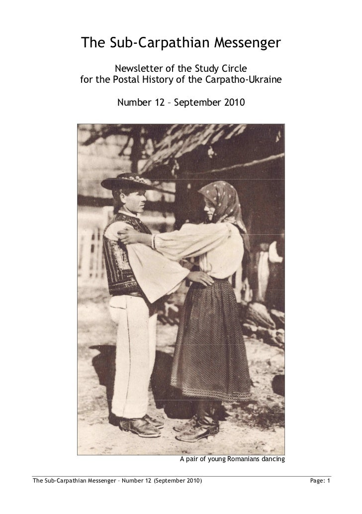 The Sub-Carpathian Messenger                       Newsletter of the Study Circle               for the Postal History of ...