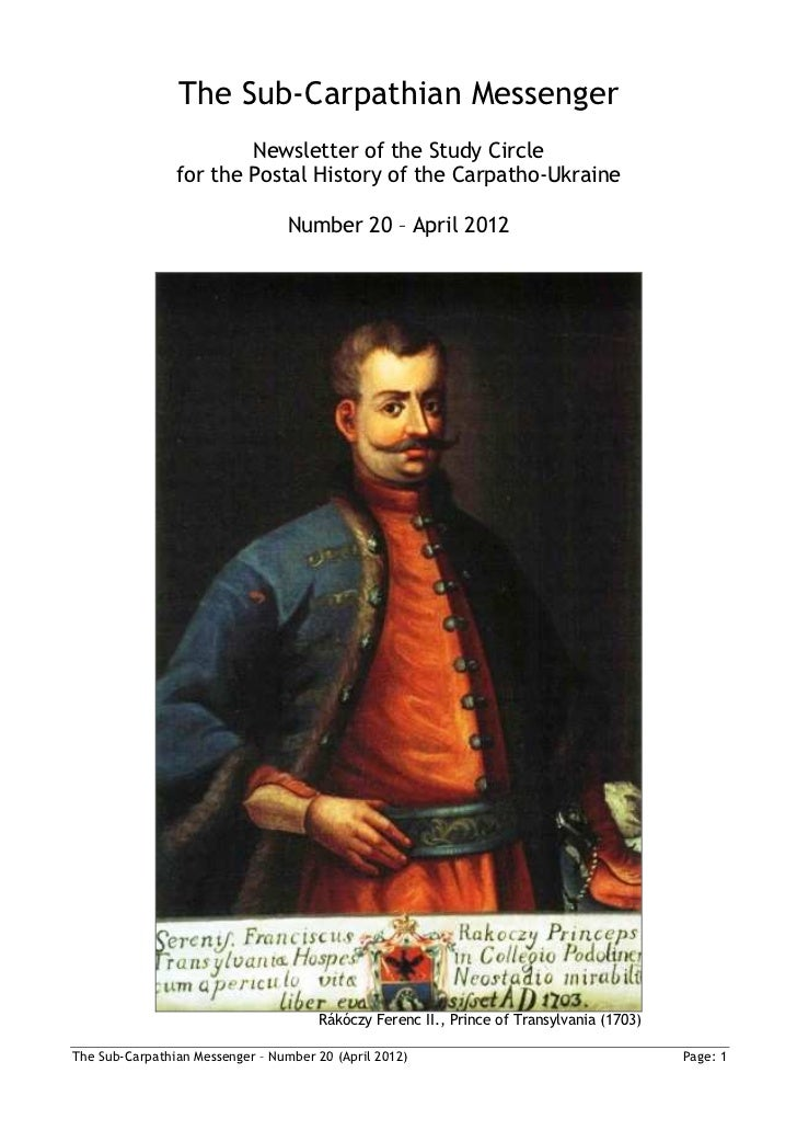 The Sub-Carpathian Messenger                        Newsletter of the Study Circle                for the Postal History o...